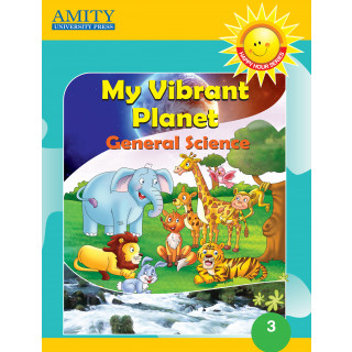 My Vibrant Planet: General Science - 3