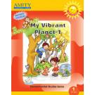 My Vibrant Planet: Environmental Studies - 1