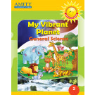 My Vibrant Planet: General Science - 2