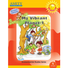 My Vibrant Planet: Environmental Studies - 1