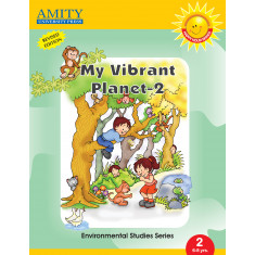 My Vibrant Planet: Environmental Studies - 2
