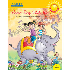 Come Sing with Me: Rhymes for Nursery