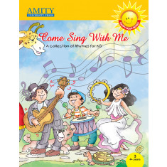 Come Sing with Me: Rhymes for KG