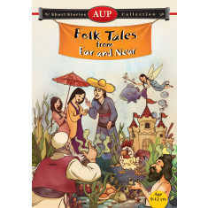 Folk Tales from Far and Near