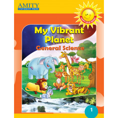 My Vibrant Planet: General Science - 1