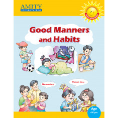 Good Manners and Habits